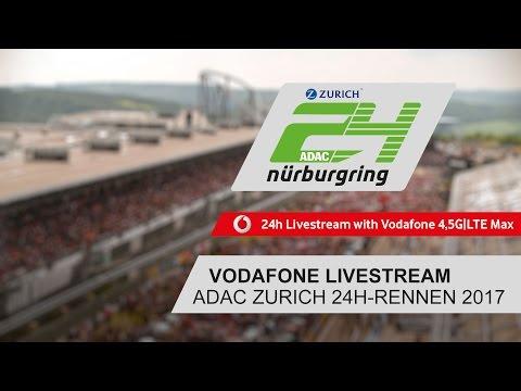 Vodafone Livestream | ADAC Zurich 24h-Rennen 2017