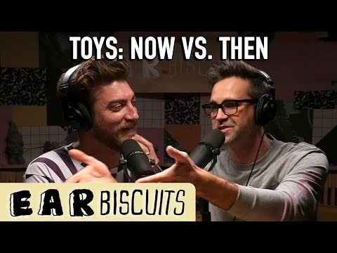 What Happened to Toys? | Ear Biscuits Ep. 168
