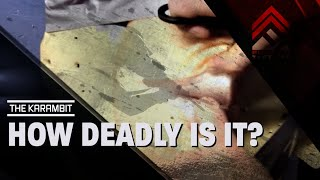How Deadly Is The KARAMBIT?!