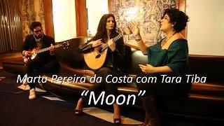 Marta Pereira da Costa com Tara Tiba - Moon (Vídeo Oficial)