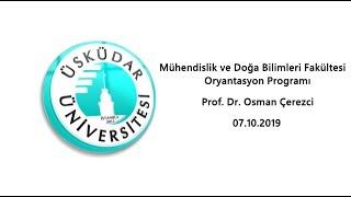 Prof. Dr. Osman Çerezci / MDBF Dekanı / Oryantasyon Programı