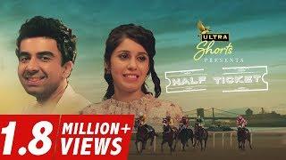 Half Ticket | Short Film | Naveen Kasturia, Gunjan Malhotra