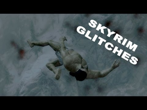 Hilarious Skyrim Glitches