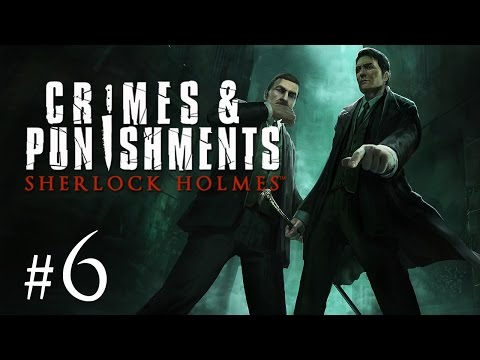 Sherlock Holmes: Crimes and Punishments Gameplay #6 - Der Kreis der Verdächtigen