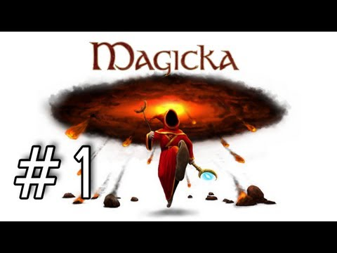 Magicka Playthrough with Kootra and Nova Part 1 - Let's Try This Again