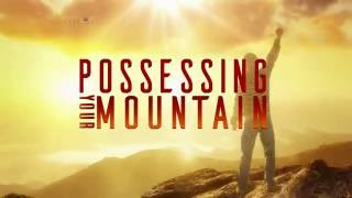 Possessing Your Mountain Vol. 2 Pt. 2 | Dr. Bill Winston Believer