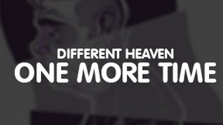 Different Heaven - One More Time