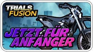 JETZT FÜR ANFÄNGER - TRIALS FUSION - Let's Play Trials Fusion  - Dhalucard