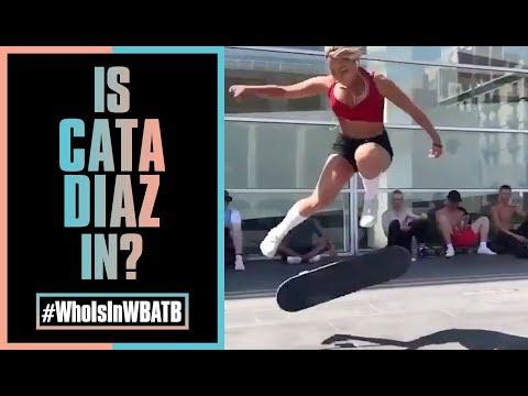 Is Cata Diaz In WBATB?! | #WhoIsInWBATB