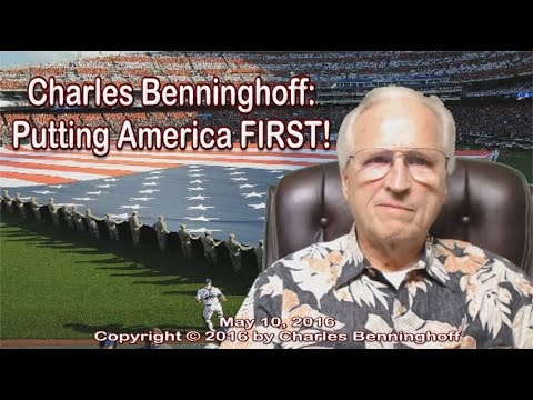 Charles Benninghoff: Putting America First