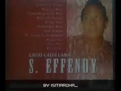 S Effendy  -  Rayuan Maut