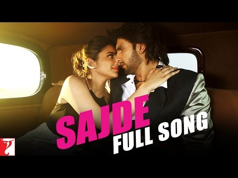 Sajde - Full Song | Kill Dil | Ranveer Singh | Parineeti Chopra