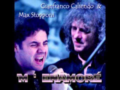 Me Enamor Gianfranco Caliendo Max Stopponi Youtube