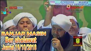 Live Banjar masin ber Sholawat Habib Syech Dan Habib Nabiel  di Mesjid Sabilal muhtadin