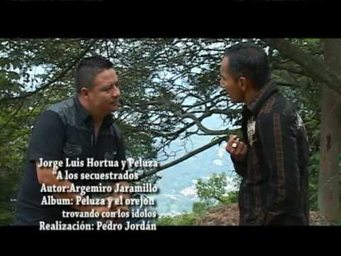 Peluza Trovas (a los secuestrados con Jorge Luis Hortua)