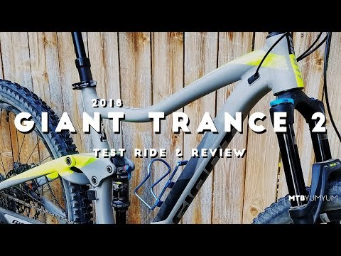 2018 Giant Trance 2 Test Ride & Review