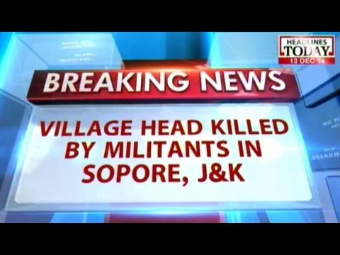 J&K: Village sarpanch kidnapped by militants in Sopore