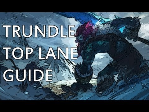 HTTL S3: Trundle Top Lane Guide