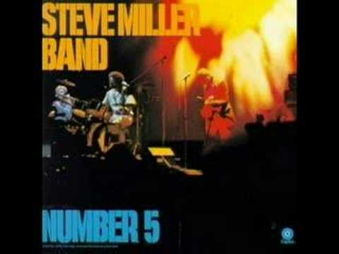 The Steve Miller Band - Going To Mexico