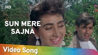 Sun Mere Sajna (HD) | Nishchaiy (1992) | Salman Khan | Karishma Kapoor | Popular Hindi Song