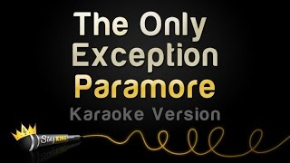 Paramore - The Only Exception (Karaoke Version)