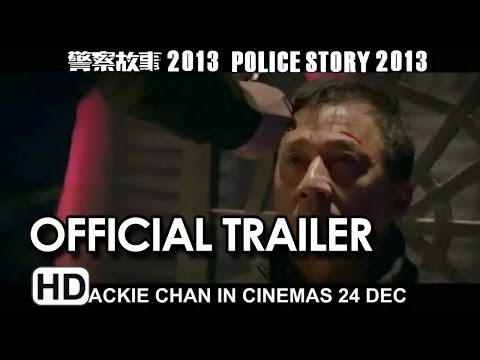 Police Story 2013 (警察故事) Official Trailer #2 HD - Jackie Chan Movie Image 1