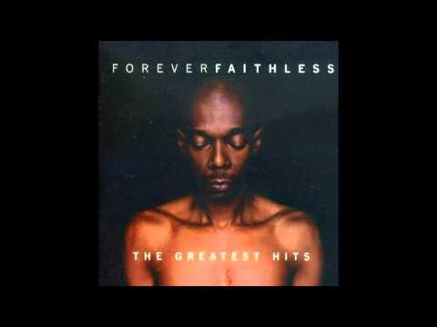 Faithless - I Want More Part 1