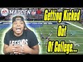 GETTING KICKED OUT OF COLLEGE....STORYTIME | Madden 18 Ultimate Team Gameplay
