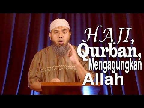 Serial Haji Dan Qurban 22: Pengagugngan Kepada Allah - Ustadz Afifi Abdul Wadud