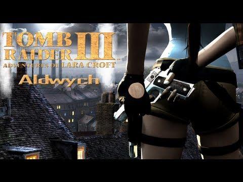 [Walkthrough] Tomb Raider III - Aldwych