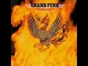 Grand Funk Railroad - Someone