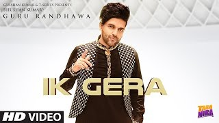 Guru Randhawa: Ik Gera Video | Vee | Tara Mira | New Song 2019 | T-Series