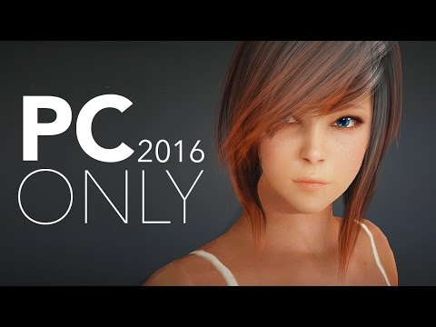Top 25 NEW PC Exclusive Games of 2016