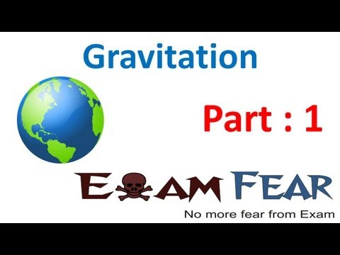 Physics Gravitation Part 1 (Introduction to Gravitation) CBSE class 11 XI