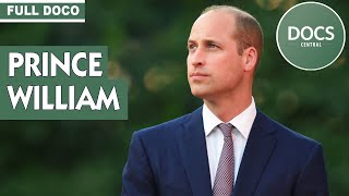 PRINCE WILLIAM | A Royal Life | Documentary