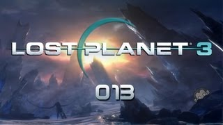 LP Lost Planet 3 #013 - HotSpot of Hell [deutsch] [Full HD]