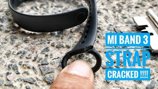 Xiaomi MI Band 3 : Strap cracked   Long term report   What to do now ?
