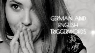 ASMR Ohrgeflüster ♡ Whispering German and English Triggerwords in your Ear | Deutsch/German