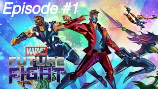 Marvel Future Fight Episode#1 || Star Lords Debut!!