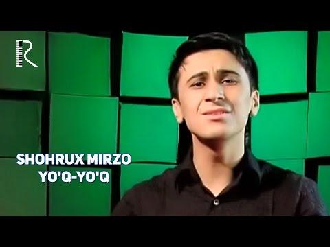 Shohrux Mirzo - Yo'q-yo'q | Шохрух Мирзо - Йук-йук