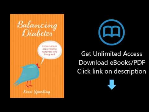 Download Balancing Diabetes: Conversations About Finding Happiness and Living Well PDF