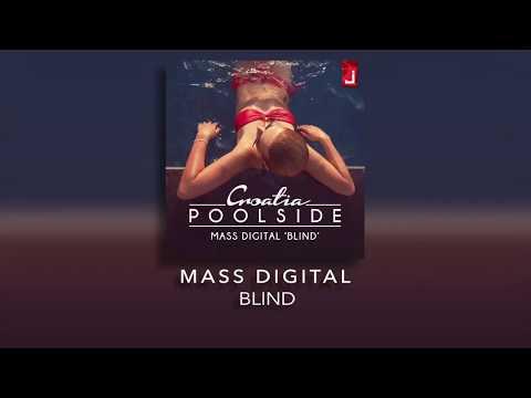 download lagu Mass Digital - Blind gratis