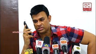 Ranjan calls Dr Anuruddha Padeniya to ask about GMOA strike