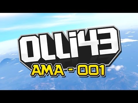 GTA 5 Next Gen, Girlfriend, YouTube and More! (Questions with Olli43: Episode 1)