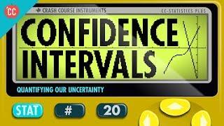 Confidence Intervals: Crash Course Statistics #20