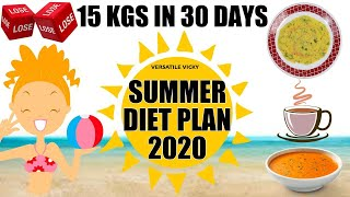 Summer Diet Plan | Summer Diet Plan For Weight Loss | How To Lose Weight 15Kg In 1 Month