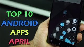 Top 10 best apps for Android 2015 (April)