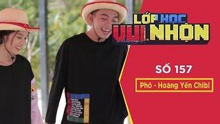 Lớp Học Vui Nhộn Số 157   Đập Heo Đất   Phở Đặc Biệt - Hoàng Yến Chibi   Gameshow Hài Hước Việt Nam