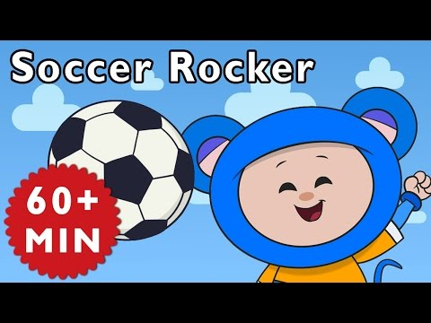 Soccer Rocker And More | Nursery Rhymes From Mother Goose Club! video