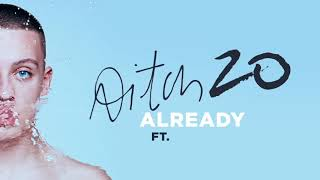 Aitch - Already Ft. Tyreezy (Official Audio)